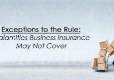 Exceptions to the Rule_ Calamities Business Insurance May Not_
